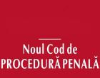 Noul Cod de procedura penala 2014, actualizat cu prima modificare.