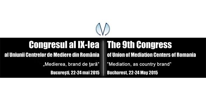 Congresul al IX-lea al Uniunii Centrelor de Mediere din Romania